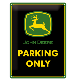 Metalna tabla: John Deere Parking Only - 40x30 cm
