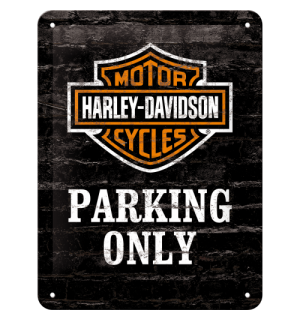 Metalna tabla: Harley-Davidson Parking Only - 20x15 cm