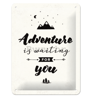 Metalna tabla - Adventure is Waiting for You