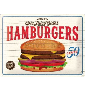 Metalna tabla: Epic Juicy Giant Hamburgers - 30x40 cm