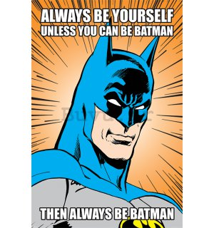 Poster - Batman (Always be Yourself)