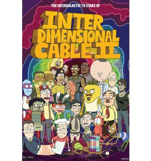 Poster - Rick and Morty (Interdimensional Cable II)