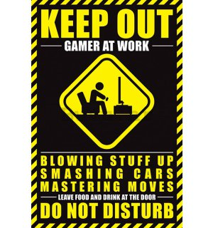 Poster - Keep Out, Gamer at Work
