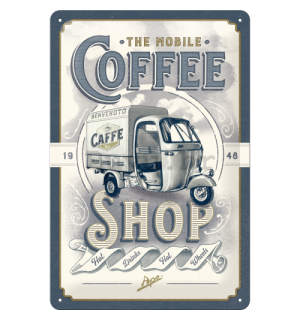 Metalna tabla: The Mobile Coffee Shop - 30x20 cm
