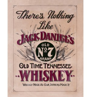 Metalna tabla - Jack Daniels (There is Nothing Like)