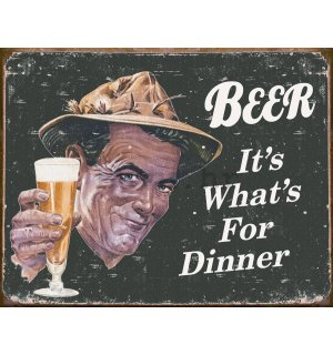 Metalna tabla - Beer (It's What's for Dinner)