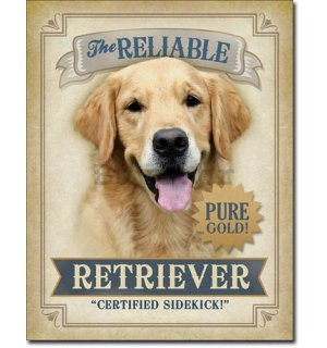 Metalna tabla - The Reliable Retriever
