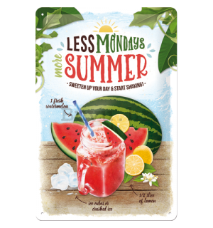 Metalna tabla: Less Mondays More Summer - 30x20 cm