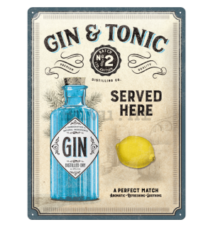 Metalna tabla: Gin & Tonic Served Here - 40x30 cm