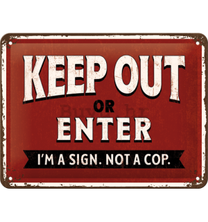 Metalna tabla: Keep Out or Enter - 15x20 cm