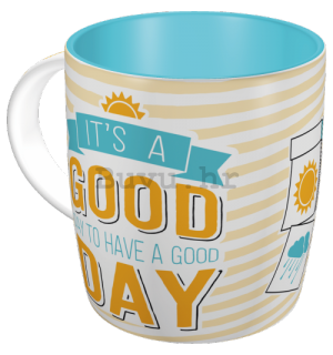 Šalica - It's a Good Day to Have a Good Day