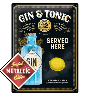 Metalna tabla: Gin & Tonic Served Here (Special Edition) - 40x30 cm
