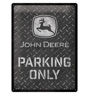 Metalna tabla: John Deere Parking Only (Diamond Plate) - 40x30 cm
