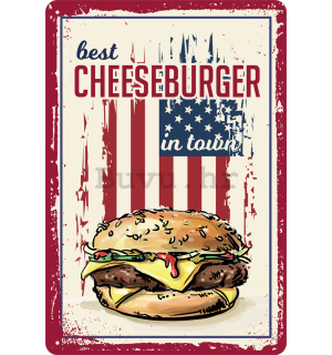 Metalna tabla: Best Cheeseburger in Town - 20x30 cm