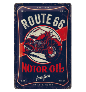 Metalna tabla: Route 66 (Motor Oil Fortified) - 20x30 cm